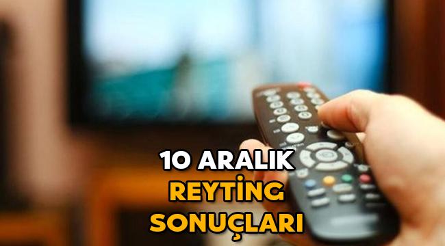 10 aralik reyting sonuclari