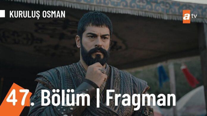 kuruluş osman 47 bölüm fragmanı