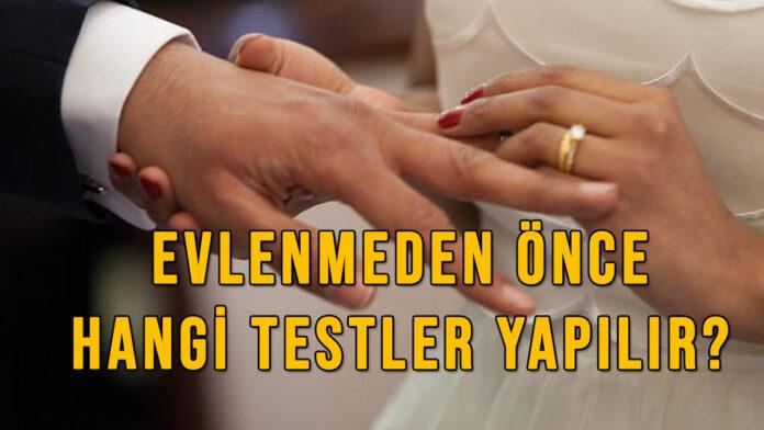 evlenmeden önce hangi testler yapılır