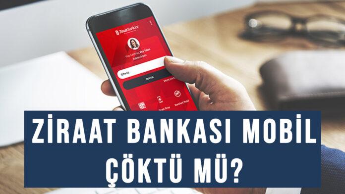 ziraat bankası mobil çöktü mü